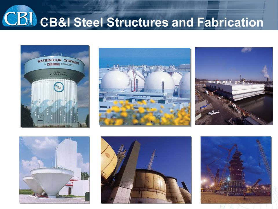 CB&I Steel Structures and Fabrication