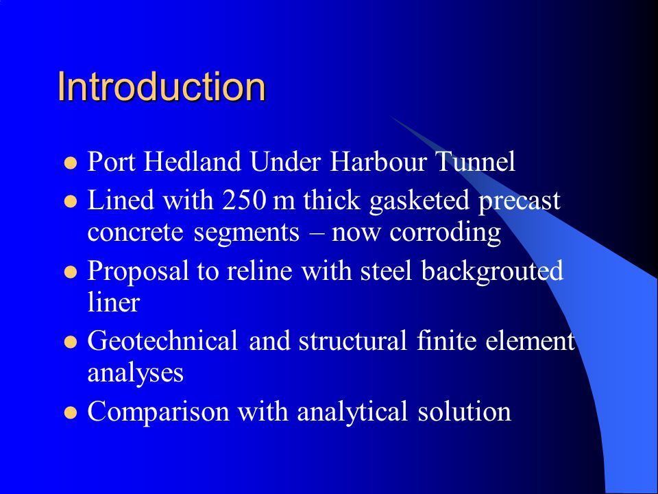 Topics The proposed remedial work Confined liner buckling Jacobsen Closed Form Buckling Solution Linear buckling FEA Application to the project –Current stress state in tunnel liner –Future Installation of Steel Liner –Geotechnical FEA results Conclusions