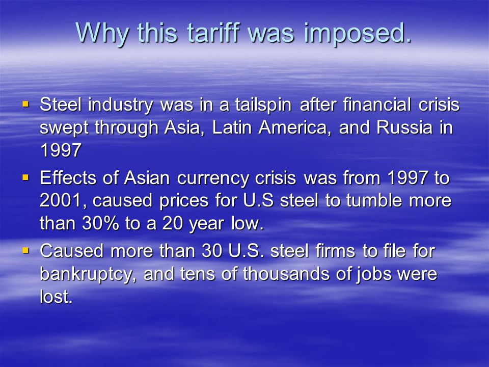 Why this tariff was imposed.
