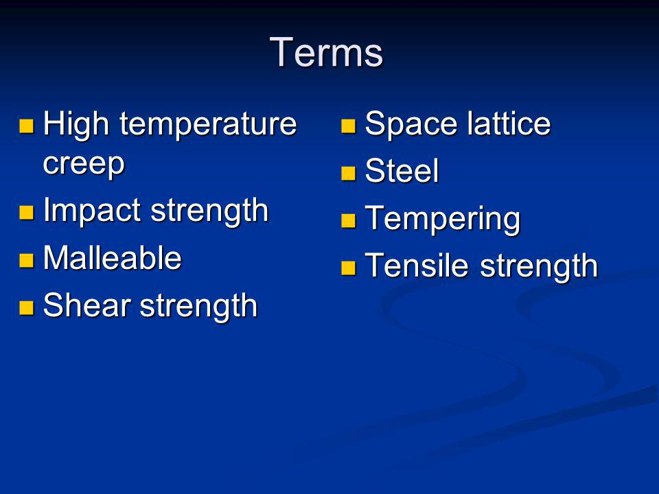 What terms are commonly used with metals?