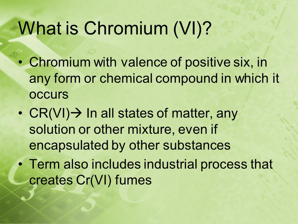 What is Chromium (VI).