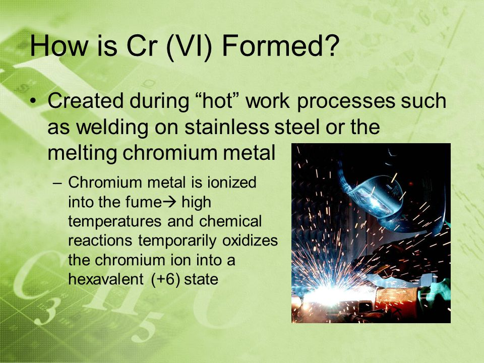 How is Cr (VI) Formed.