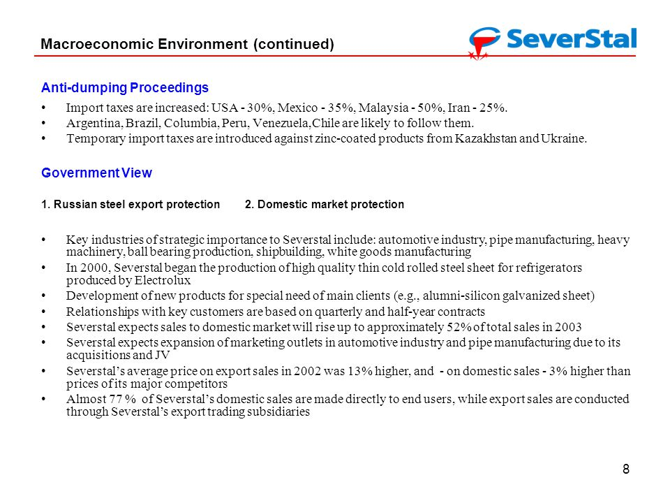 8 Macroeconomic Environment (continued) Anti-dumping Proceedings Government View 1.
