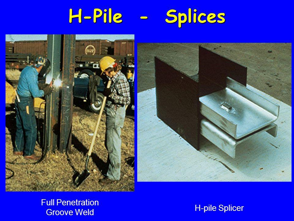 H-Pile - Splices Full Penetration Groove Weld H-pile Splicer