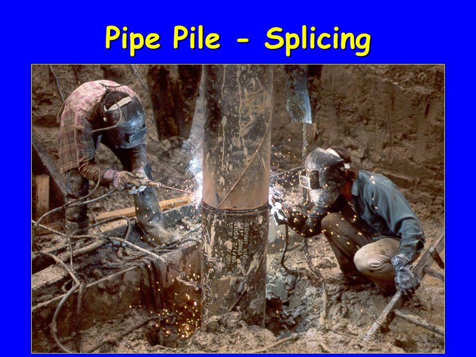 Pipe Pile - Splicing