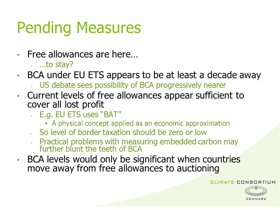 Pending Measures Free allowances are here… …to stay.