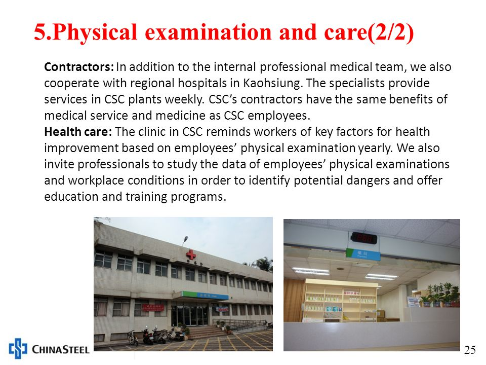 25 Contractors: In addition to the internal professional medical team, we also cooperate with regional hospitals in Kaohsiung.