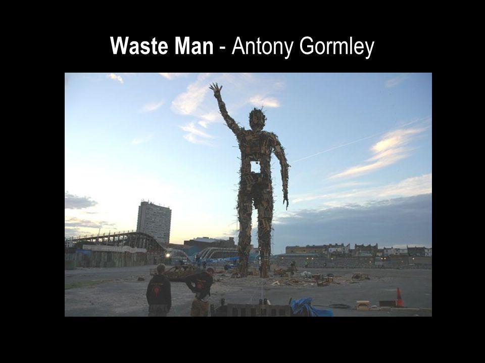 Waste Man - Antony Gormley