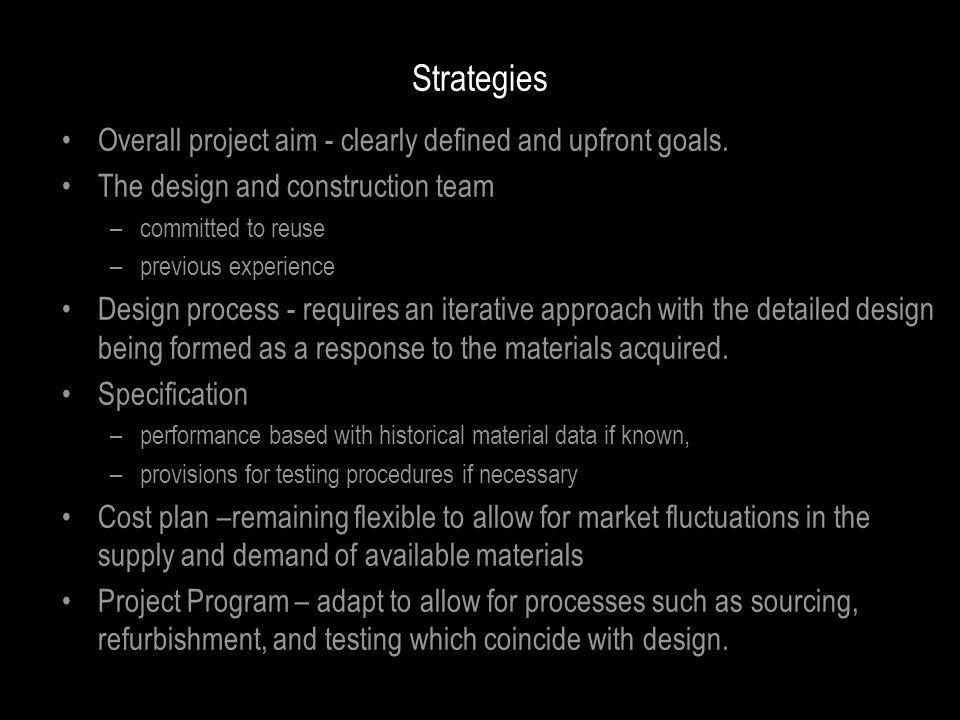 Strategies Overall project aim - clearly defined and upfront goals.