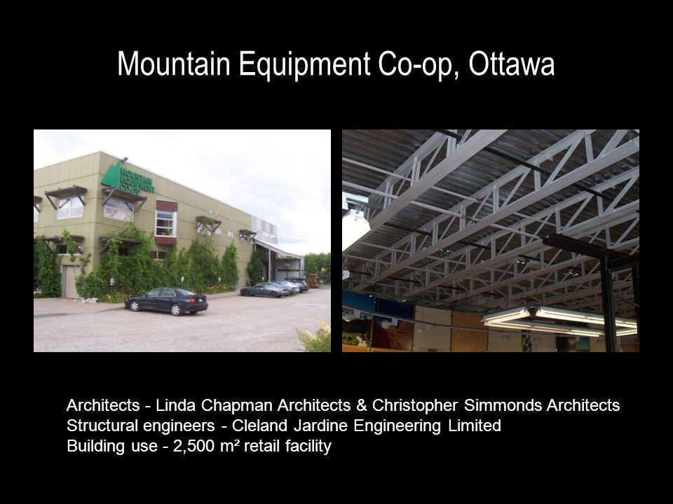 Mountain Equipment Co-op, Ottawa Architects - Linda Chapman Architects & Christopher Simmonds Architects Structural engineers - Cleland Jardine Engineering Limited Building use - 2,500 m² retail facility
