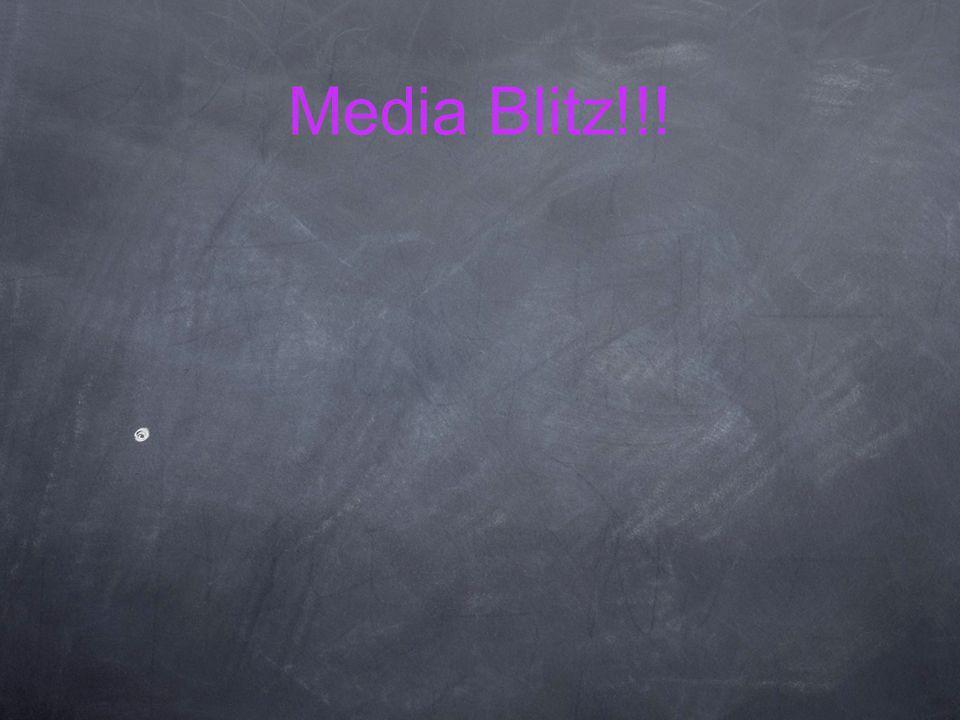 Media Blitz!!!