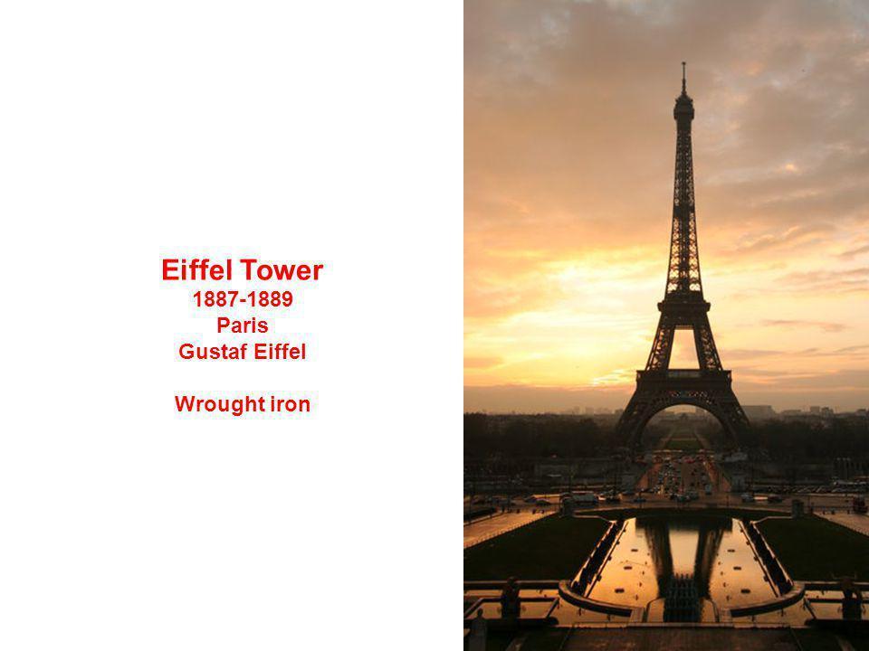 Eiffel Tower 1887-1889 Paris Gustaf Eiffel Wrought iron