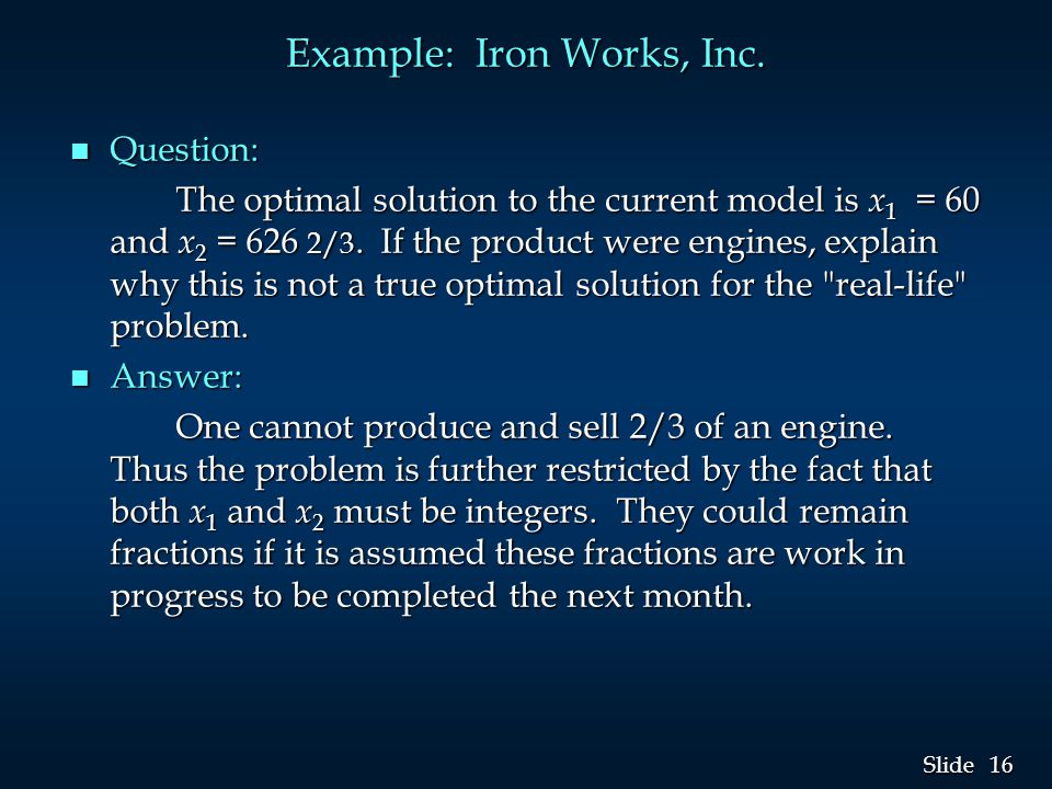 16 Slide Example: Iron Works, Inc.