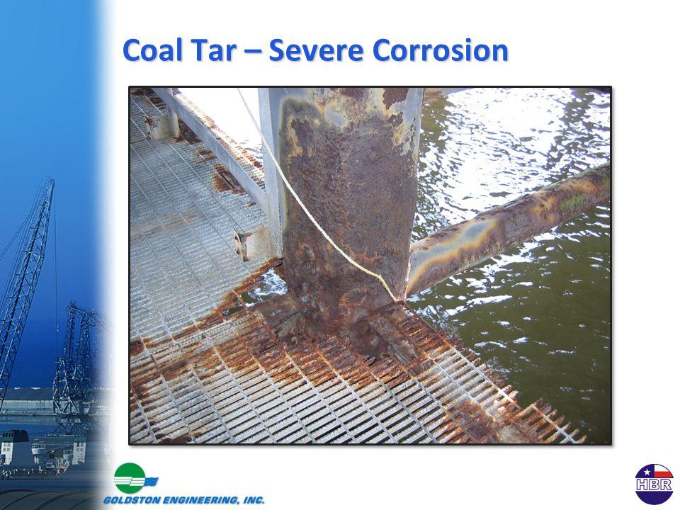 Coal Tar – Severe Corrosion