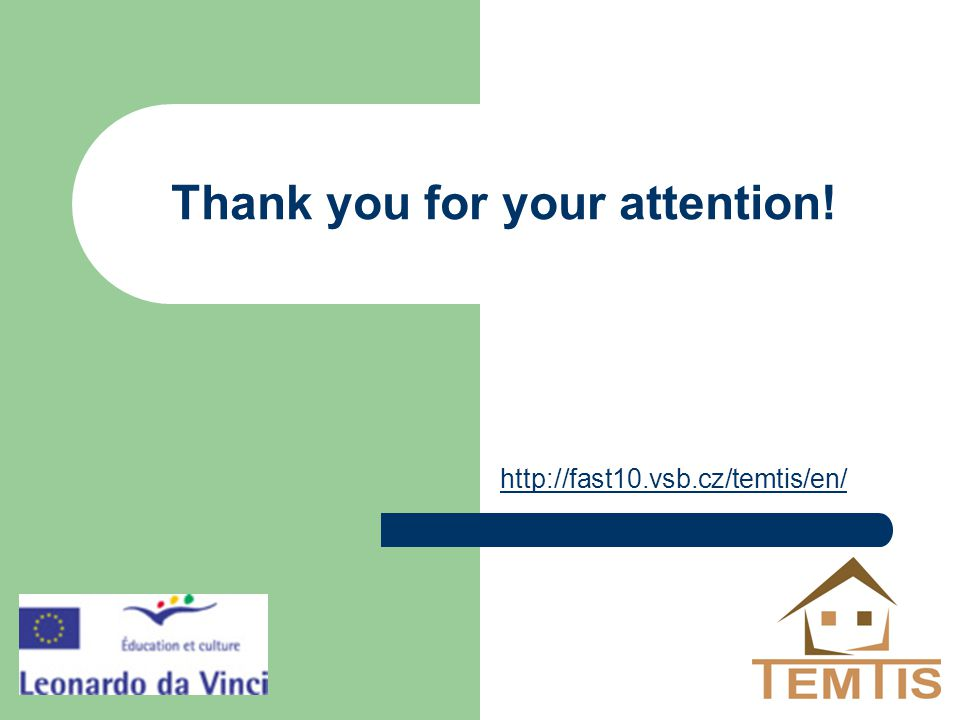 Thank you for your attention! http://fast10.vsb.cz/temtis/en/