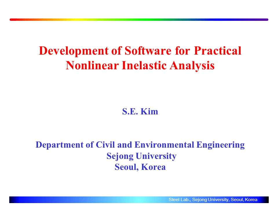 Development of Software for Practical Nonlinear Inelastic Analysis S.E.