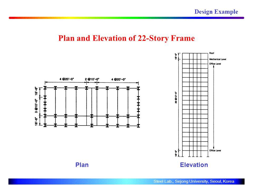 Plan and Elevation of 22-Story Frame Plan Elevation Design Example Steel Lab., Sejong University, Seoul, Korea