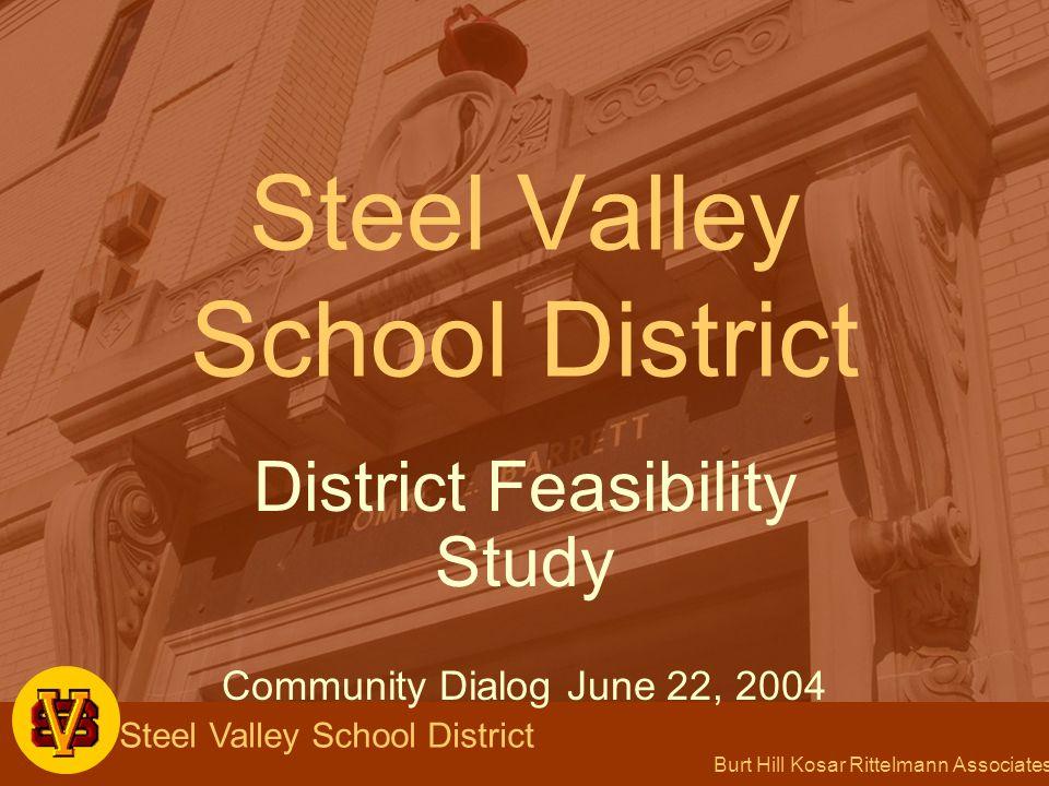 Burt Hill Kosar Rittelmann Associates Steel Valley School District New School – Option 4 Construct new building on Woodlawn site for district wide grades K-5.