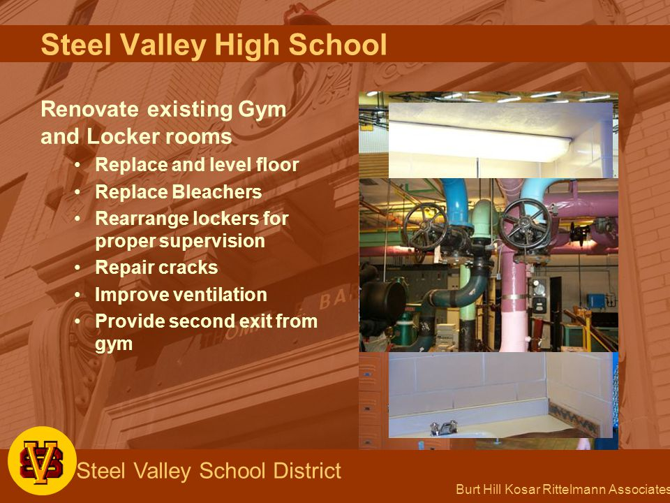 Burt Hill Kosar Rittelmann Associates Steel Valley School District Steel Valley High School Renovate existing Gym and Locker rooms Replace and level f
