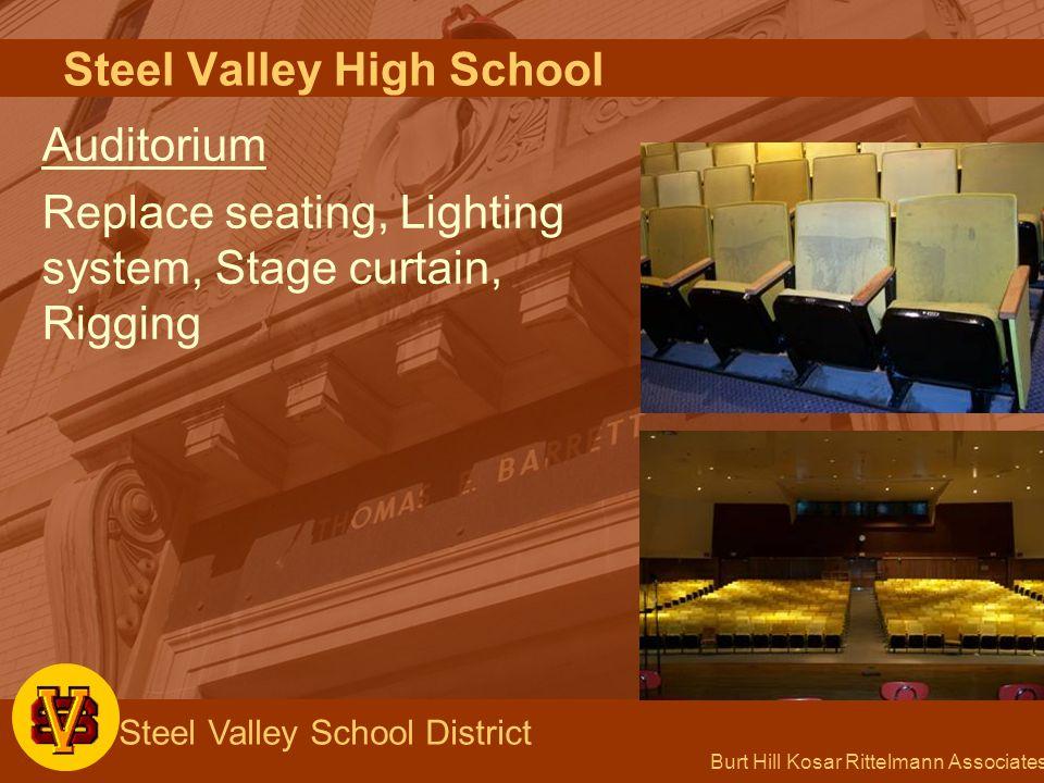 Burt Hill Kosar Rittelmann Associates Steel Valley School District Steel Valley High School Auditorium Replace seating, Lighting system, Stage curtain