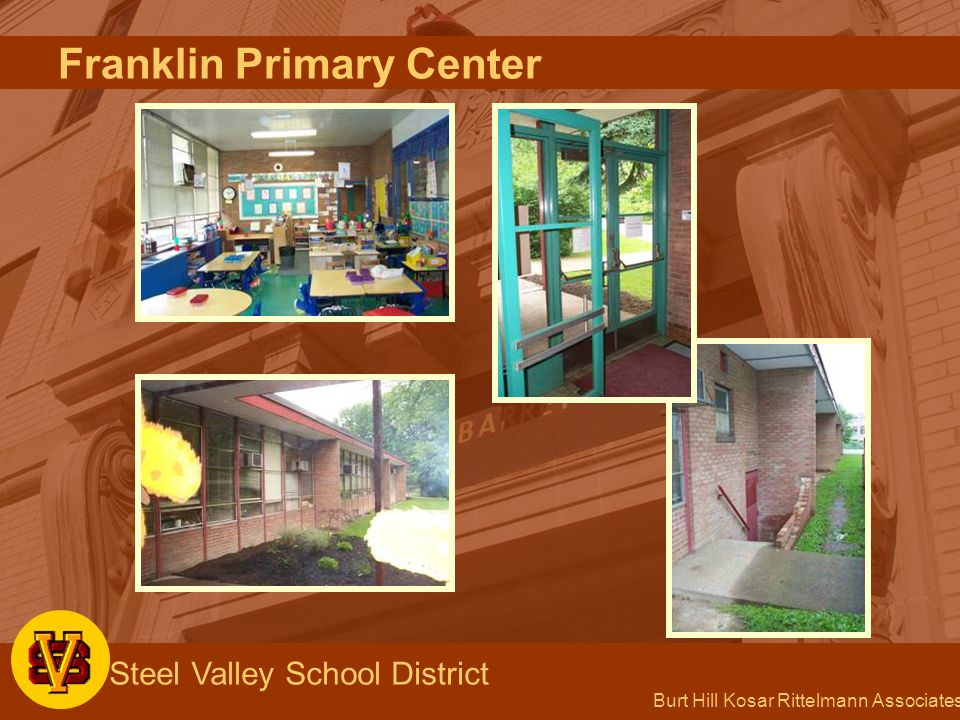 Burt Hill Kosar Rittelmann Associates Steel Valley School District Franklin Primary Center