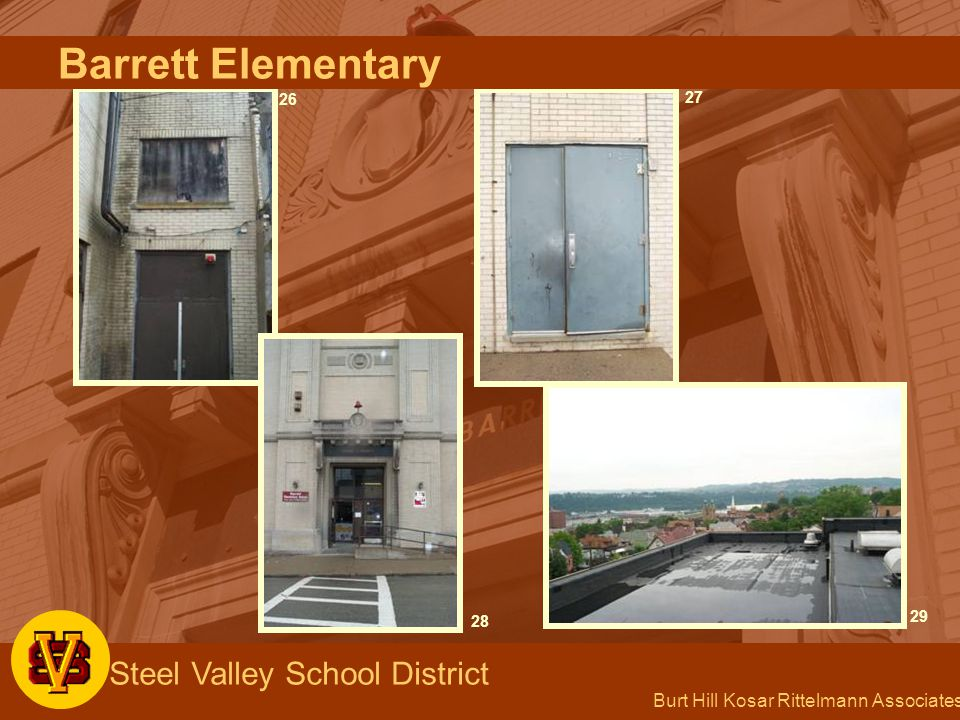 Burt Hill Kosar Rittelmann Associates Steel Valley School District 26 27 28 29 Barrett Elementary