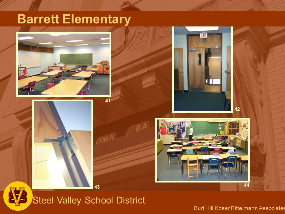 Burt Hill Kosar Rittelmann Associates Steel Valley School District 41 43 42 44 Barrett Elementary