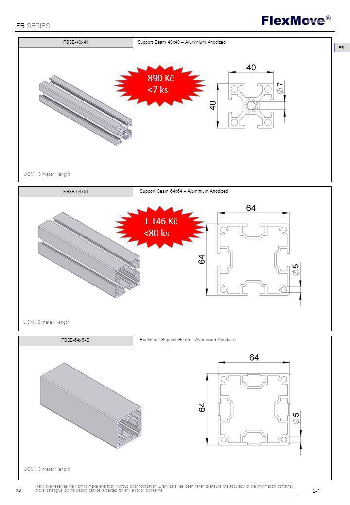 FlexMove FB SERIES FB FBSB-80x80 UOM : 3 meter / length Support Beam 80x80 – Aluminium Anodized 2-2 9.8 1 574 Kč <40 ks
