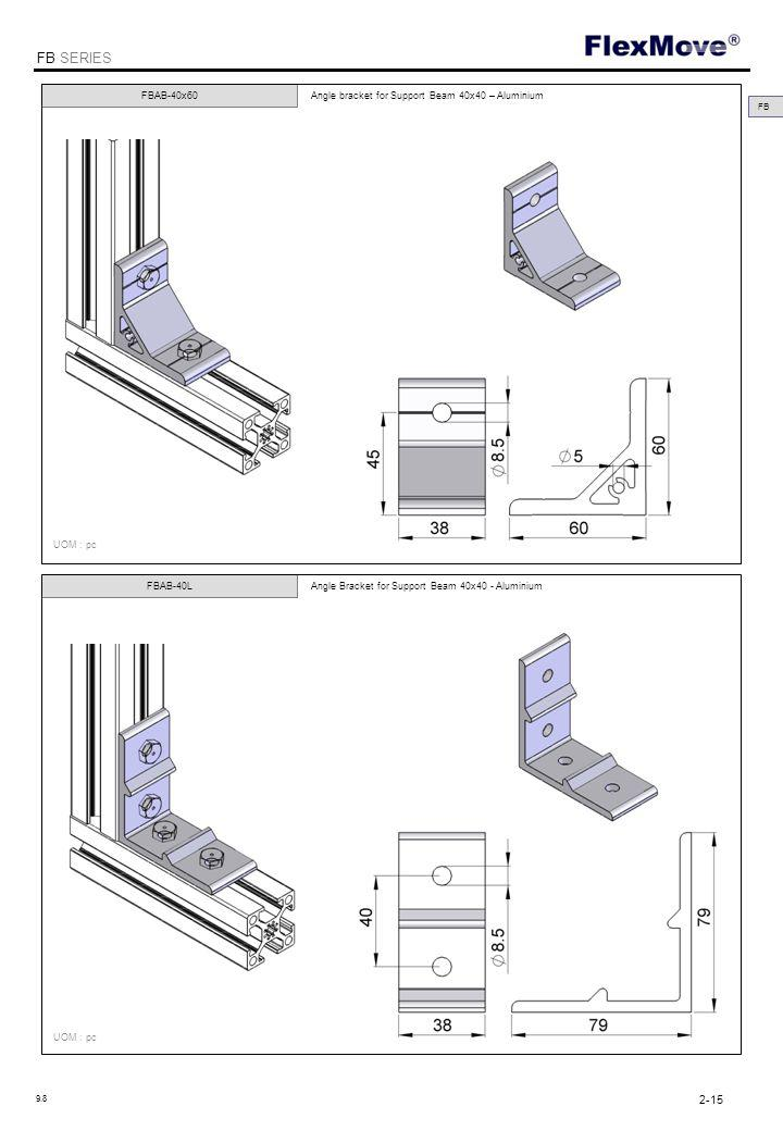 FlexMove FB SERIES FBAB-40x60 FBAB-40L Angle bracket for Support Beam 40x40 – Aluminium Angle Bracket for Support Beam 40x40 - Aluminium UOM : pc FB