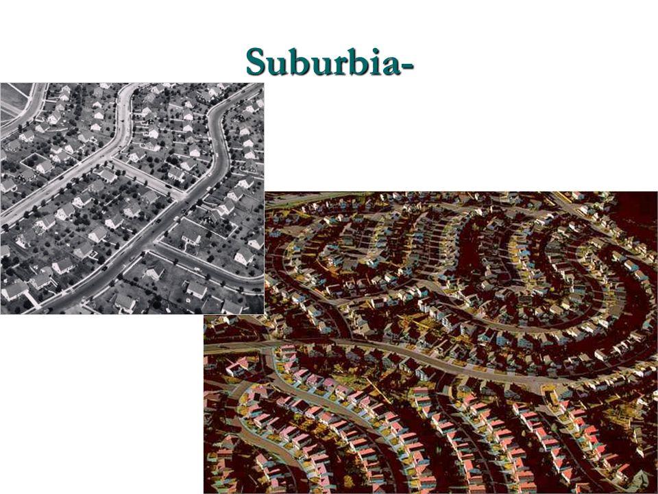 Suburbia-