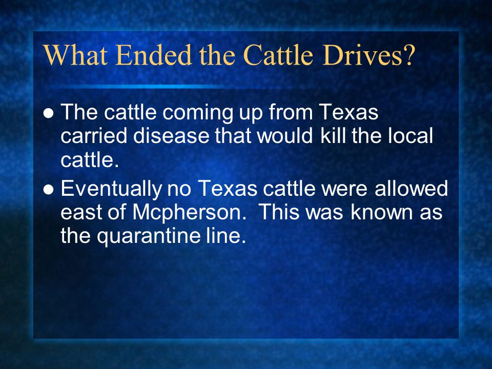 What Ended the Cattle Drives.