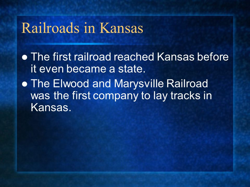 Railroads in Kansas The first railroad reached Kansas before it even became a state.