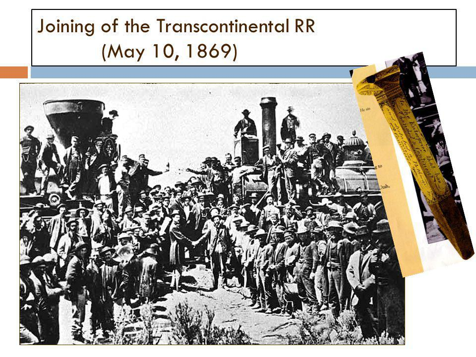 Joining of the Transcontinental RR (May 10, 1869)