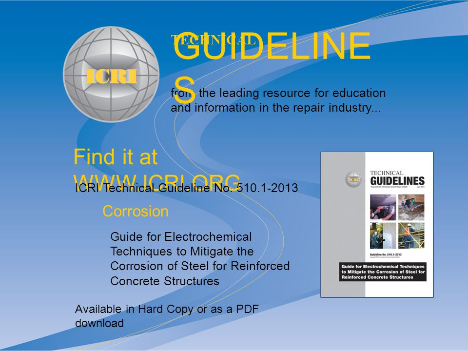 Find it at WWW.ICRI.ORG Available in Hard Copy or as a PDF download from the leading resource for education and information in the repair industry...
