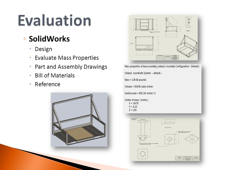 SolidWorks Design Evaluate Mass Properties Part and Assembly Drawings Bill of Materials Reference