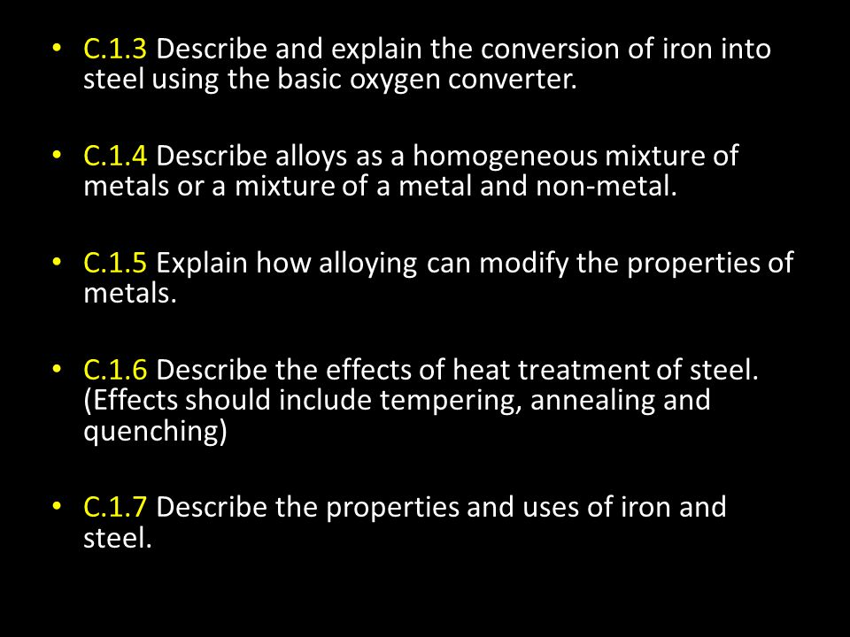 Most iron is used to make steel – which is an alloy.