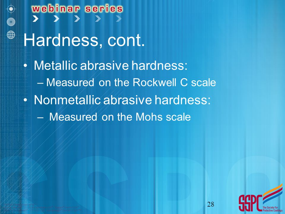Hardness, cont.