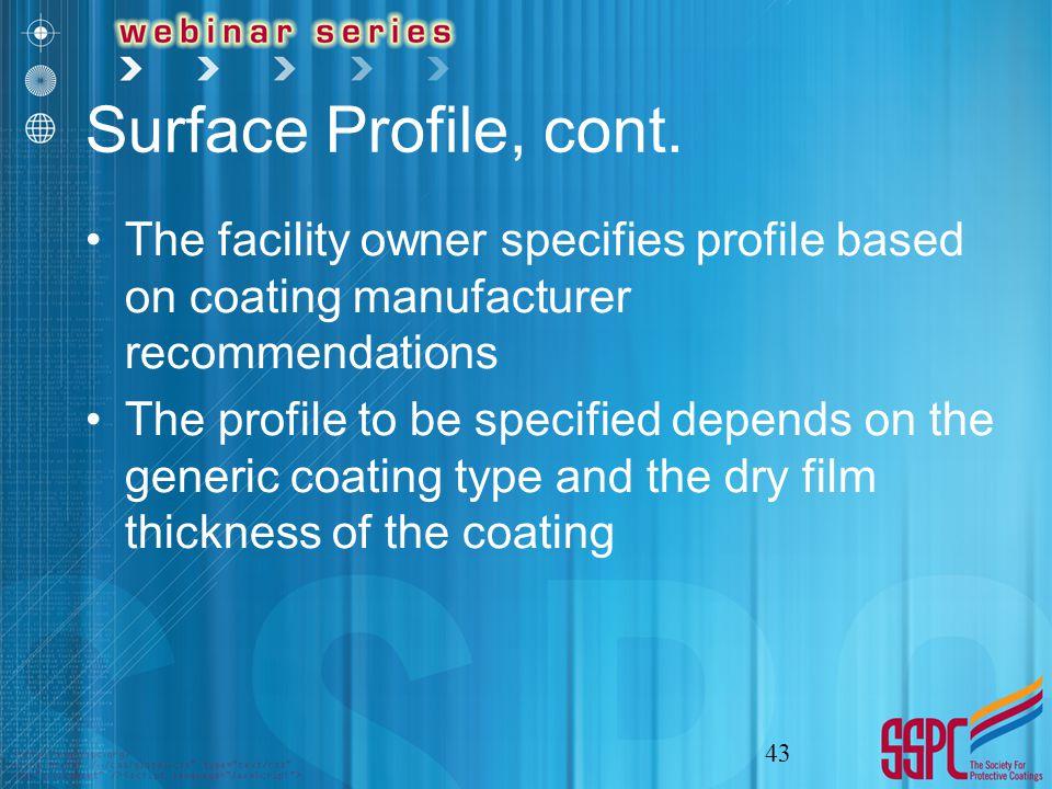 Surface Profile, cont.