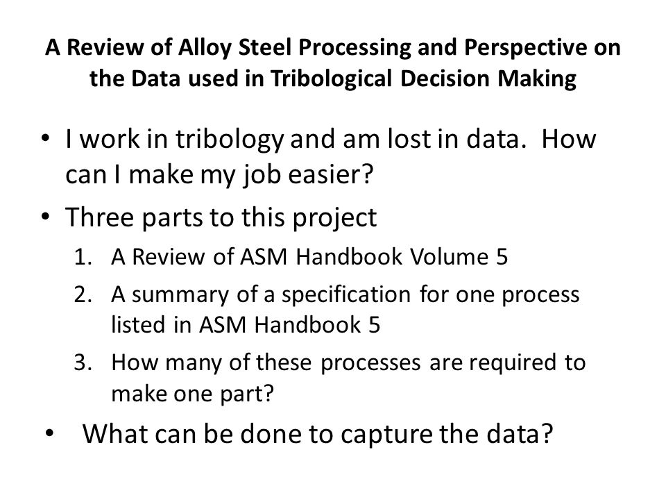 I work in tribology and am lost in data. How can I make my job easier.