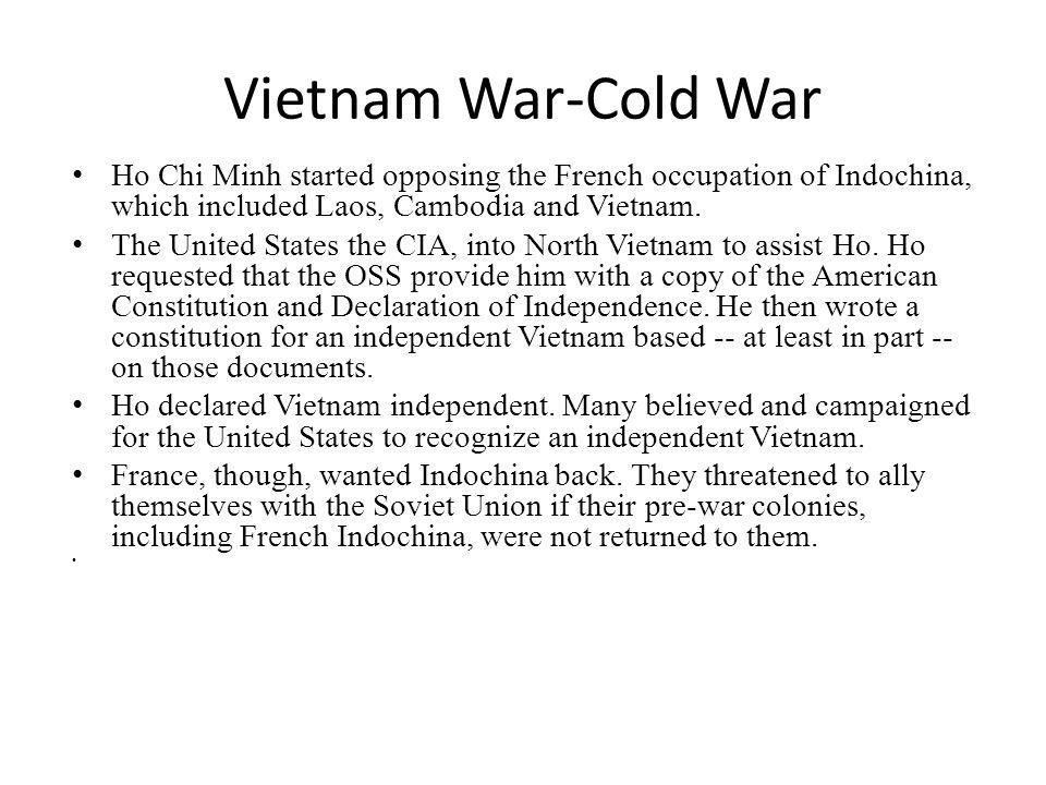 Vietnam War-Cold War U.S.abandoned Ho Chi Minh in 1946.
