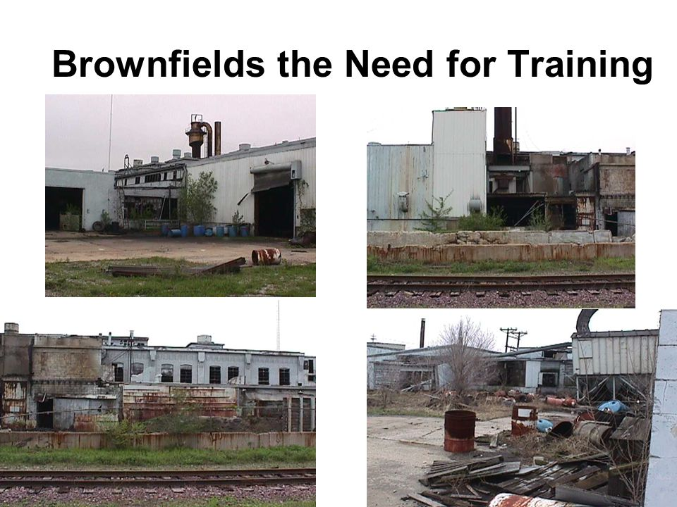 Brownfields the Need for Training