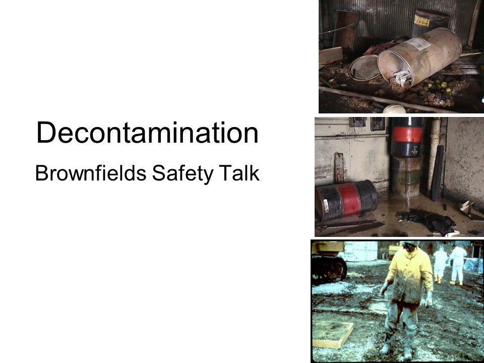 Decontamination Brownfields Safety Talk