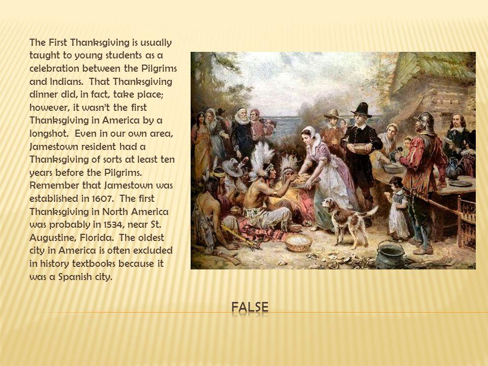 Jamestown was a settlement established in order to make money.