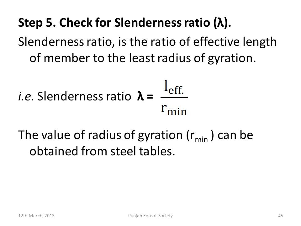 Step 5.Check for Slenderness ratio (λ).