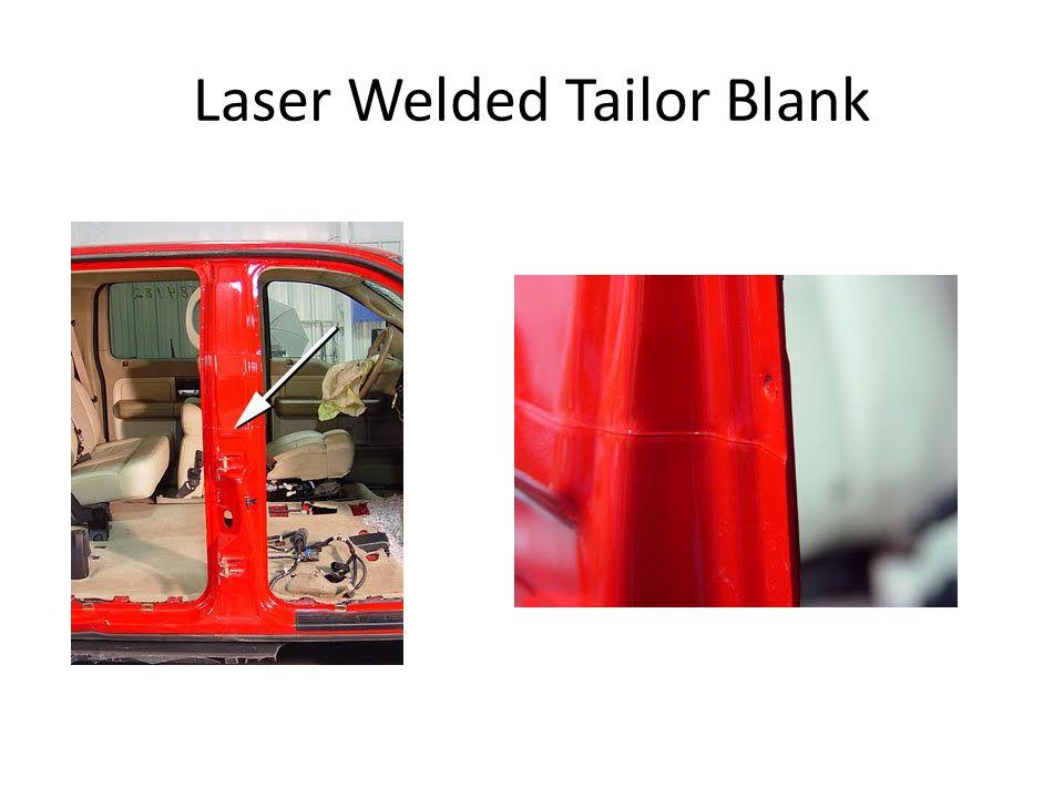 Laser Welded Tailor Blank