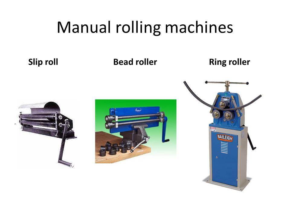 Manual rolling machines Slip roll Bead roller Ring roller