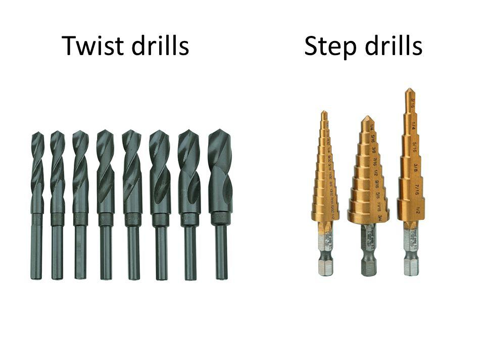 Twist drillsStep drills
