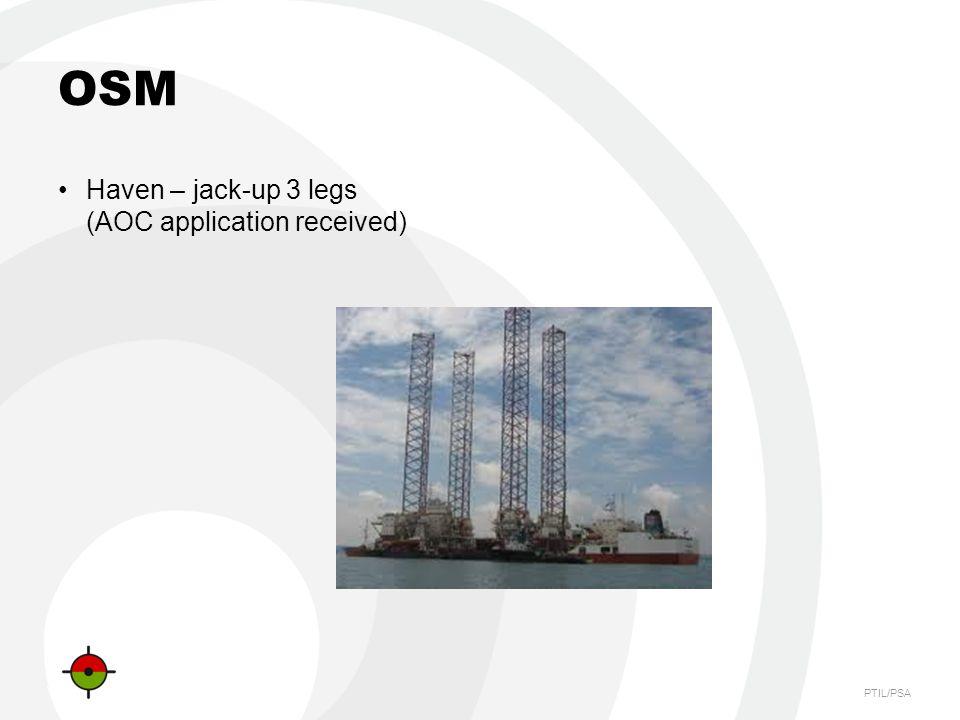 PTIL/PSA OSM Haven – jack-up 3 legs (AOC application received)