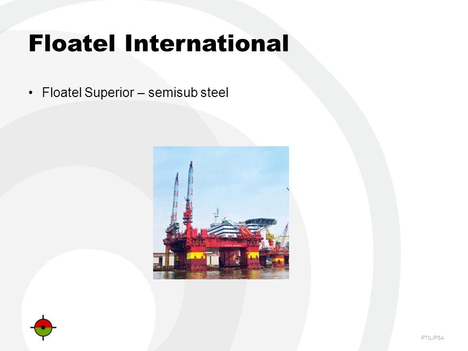PTIL/PSA Floatel International Floatel Superior – semisub steel