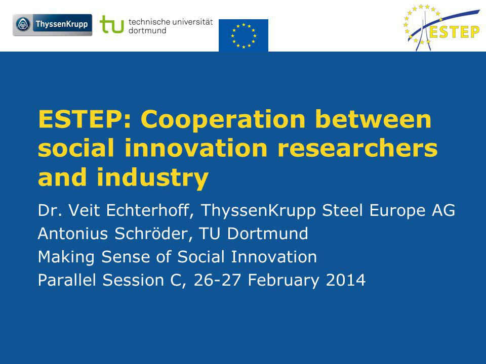 ESTEP: Cooperation between social innovation researchers and industry Dr.